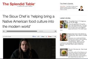 Sioux Chef on Splendid Table